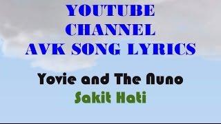 Yovie and Nuno - Sakit Hati [Acoustic Version] Karaoke dan Lirik