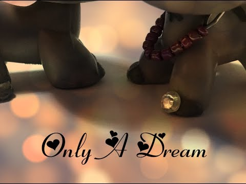 Lps Only A Dream | Inspired By Kinseyleigh | Lpscoolness123