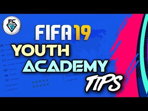 FIFA 19: YOUTH ACADEMY TIPS