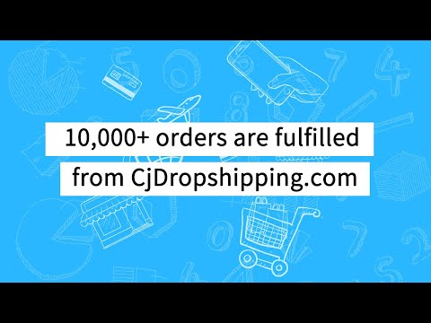 10,000+ orders are fulfilled from CjDropshipping.com