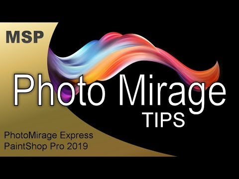 PhotoMirage Tips