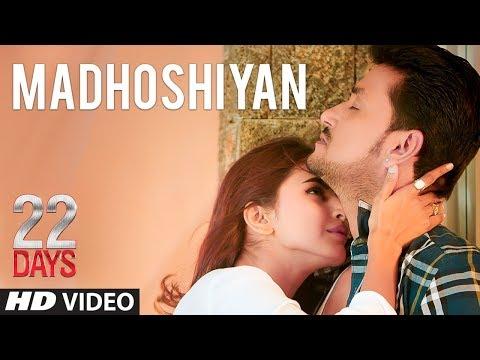 Madhoshiyan Video Song | 22 Days | Rahul Dev,