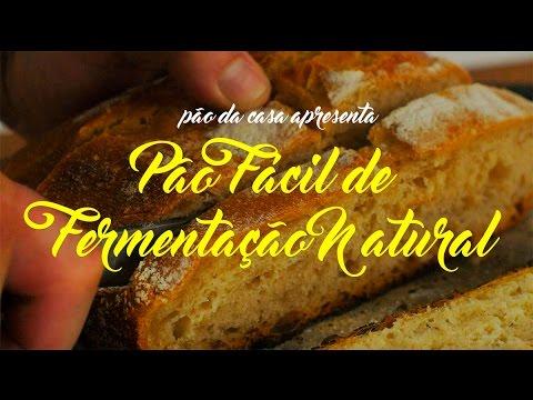 Pão de Fermentação Natural Fácil