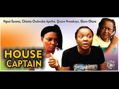 House Captain   - 2014 Latest Nigerian Nollywood Movie