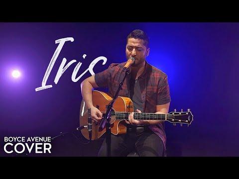Iris - Goo Goo Dolls (Boyce Avenue acoustic cover) on Spotify & Apple
