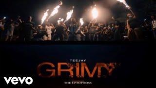 Video Teejay - Grimy (Official Music Video) MP3, 3GP, MP4, WEBM, AVI, FLV Juli 2019