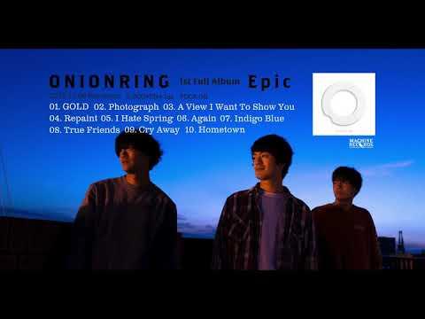 , title : 'ONIONRING 1st Fuck Album『 Epic 』2019.11.6 発売'