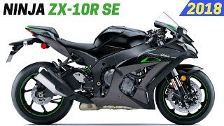 8. NEW 2018 Kawasaki ZX-10R SE - Updated With New Color And Features