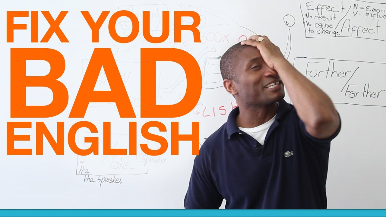 ways to fix your bad English · engVid