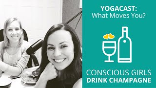 """Exploring Our Hearts through Yoga and Other """"moving"""" Exercises - New Podcast Up Now!"""