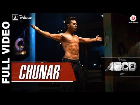 Video Chunar Full Video | Disney's ABCD 2 | Varun Dhawan & Shraddha Kapoor | Arijit Singh | Sachin - Jigar download in MP3, 3GP, MP4, WEBM, AVI, FLV January 2017