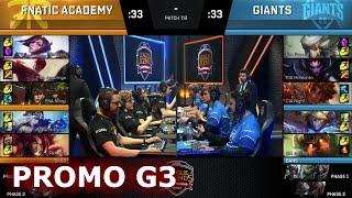Giants vs Fnatic Academy  Game 3 Promotion / Relegation S7 EU...