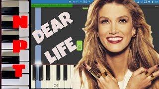 Delta Goodrem - Dear Life - Piano Tutorial - Instrumental