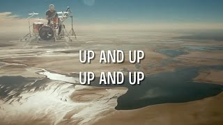 Up&Up - Coldplay lyrics / music video Video