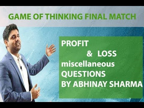 Miscellaneous Questions Of Profit And Loss By Abhinay Sharma... Question Solved In 2 Sec