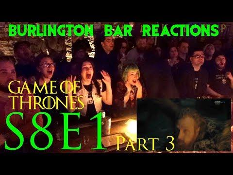 "Game Of Thrones // Burlington Bar Reactions // S8E1 ""Winterfell"" Part 3!"