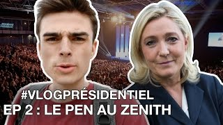 Video LE PEN AU ZÉNITH - #VlogPrésidentiel - Épisode 2 MP3, 3GP, MP4, WEBM, AVI, FLV Agustus 2017