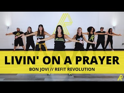 """Livin' On A Prayer"" || Bon Jovi || Dance Fitness Choreography || REFIT® Revolution"