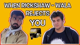 Video When Rickshaw-Wala Rejects You | Ashish Chanchlani MP3, 3GP, MP4, WEBM, AVI, FLV April 2018
