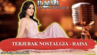 Nonton TERJEBAK NOSTALGIA -  RAISA Karaoke Film Subtitle Indonesia Streaming Movie Download