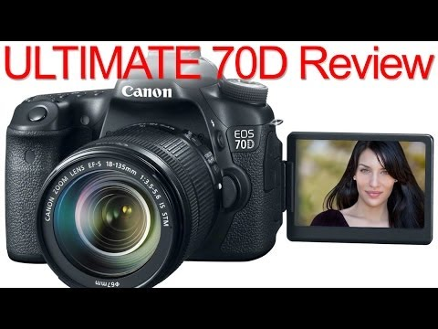 Canon 70D ULTIMATE Review (vs T3, T3i, T5, SL1, 60D, 7D, 6D, 5D Mark II, 5D Mark III)