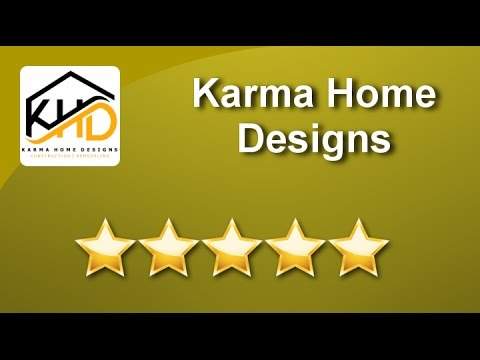 Karma Home Designs 5 Star Review | Karma | Award Winning General Contractor  | Design U0026 Build DC, MD, VA