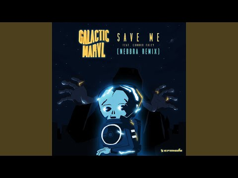Save Me (Nebbra Remix)