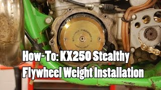 1. How-To: KX250 Steahly Flywheel Weight Installation