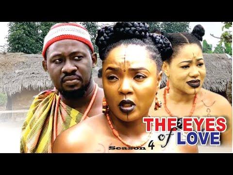 The Eyes Of Love Season 4 - 2016 Latest Nigerian Nollywood Movie
