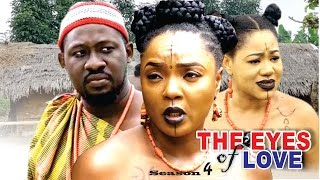 The Eyes Of Love Season 4 - Nollywood Movie