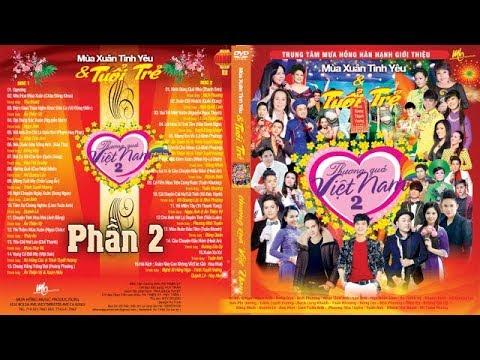 Chương trình ca nhạc Thương Quá Việt Nam Số 2 Phần 1 - Nhiều Ca Sỹ
