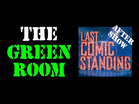 Last Comic Standing Season 8 After Show | Jul 31 2014 | The Green Room