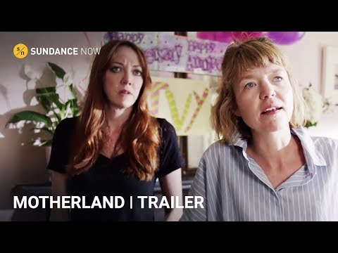 Motherland  | Official Trailer [HD] | A Sundance Now Exclusive Comedy Series