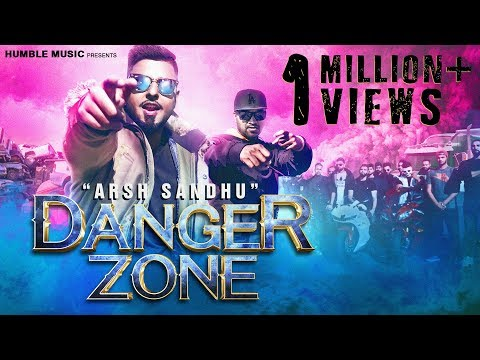 Danger Zone | Arsh Sandhu Feat. Ravi  Rbs | Official Music Video | Humble Music