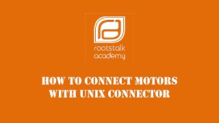 How to connect Motors with Unix Connector (School Edition)