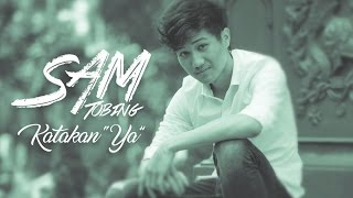Download lagu Sam Tobing Katakan Ya Mp3