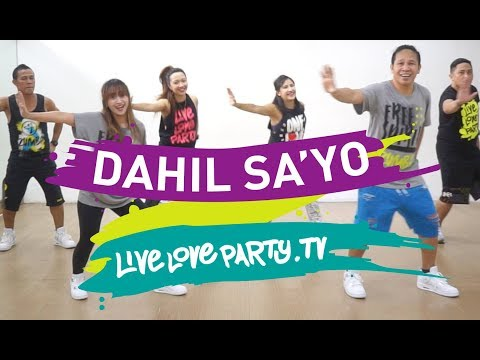 Dahil Sa'yo | Live Love Party | Zumba® | Dance Fitness | PinoyPop