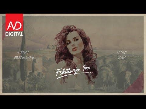 Ermal Fejzullahu ft. Ledri Vula - Fshatarja ime