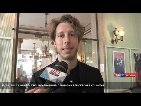 17/02/2020 | AGIRE OLTRE L'INDIGNAZIONE: CAMPAGNA PER CERCARE VOLONTARI