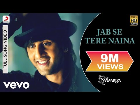 Video Jab Se Tere Naina - Saawariya | Ranbir Kapoor download in MP3, 3GP, MP4, WEBM, AVI, FLV January 2017