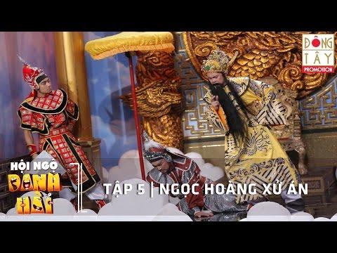 Hài Kịch - NGỌC HOÀNG XỬ ÁN - Hội ngộ danh hài 2016