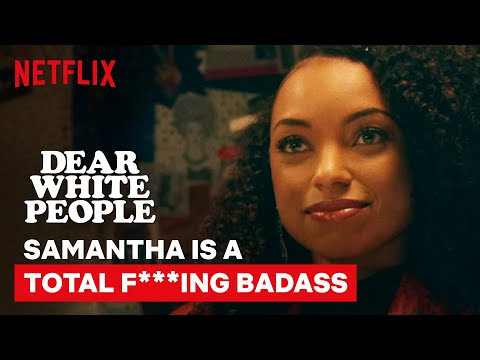 Samantha is a Total F***ing Badass | Dear White People | Netflix