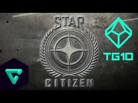 Top 10: Reasons To Be Excited For Star Citizen