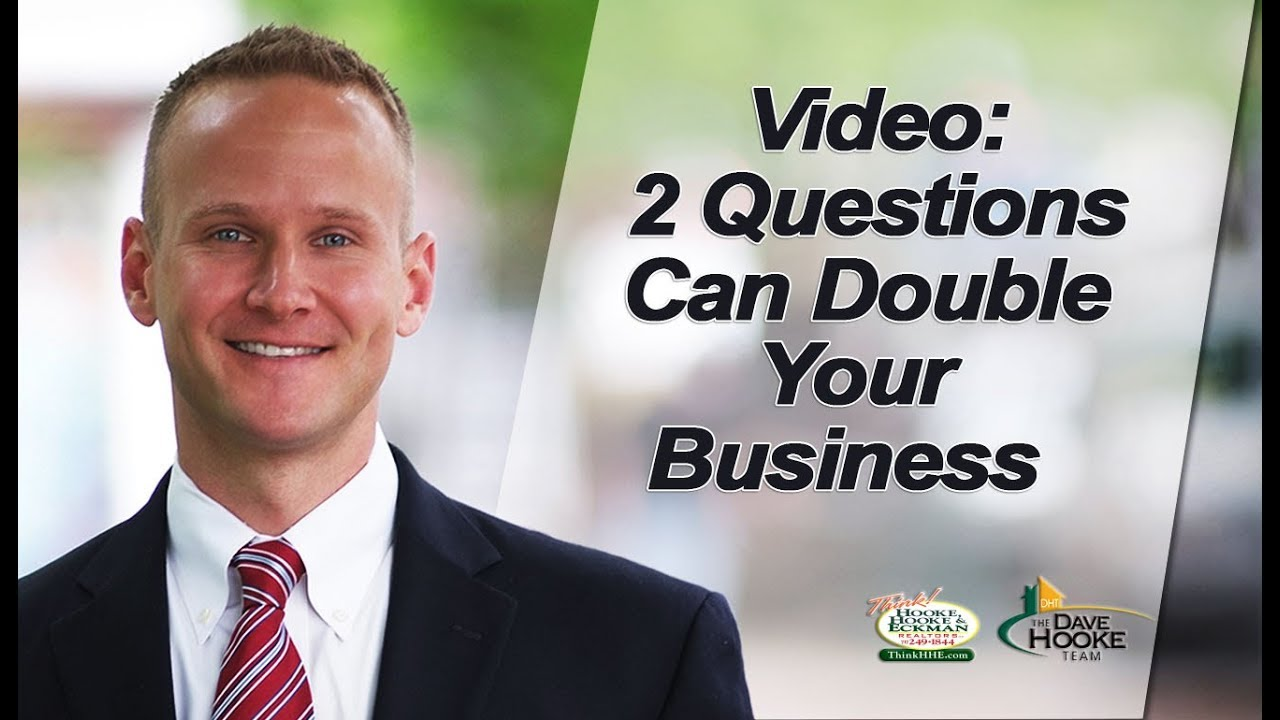 2 Questions to Double Your Business