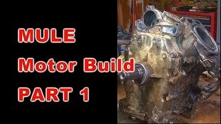 4. Kawasaki Mule Motor Build: PART 1 OF 3