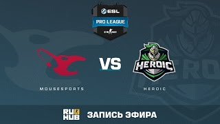 mousesports vs. Heroic  - ESL Pro League S5 - de_nuke [ceh9, sleepsomewhile]