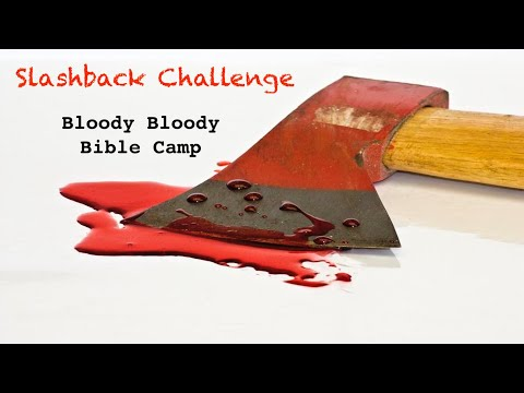 Bloody Bloody Bible Camp Review - (TheHORRORmans Slashback Challenge)