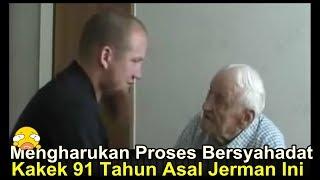 Video MENGHARUKAN KAKEK 91 TAHUN ASAL JERMAN INI MASUK ISLAM DAN INGIN PERGI KE MEKAH MP3, 3GP, MP4, WEBM, AVI, FLV Februari 2019
