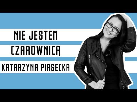 Katarzyna Piasecka - Nie jestem czarownicą