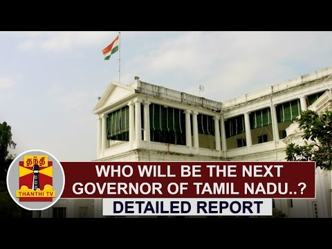 Who-will-be-the-next-Governor-of-Tamil-Nadu--Detailed-Report-Thanthi-TV